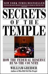 Secrets Of The Temple How The Federal Reserve Runs The Country By Greider, ...