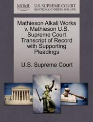 Mathieson Alkali Works V. Mathieson U.S. Supreme Court Transcript Of Record W...