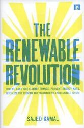 The Renewable Revolution: How We Can Fight Climate Change, Prevent Energy War...