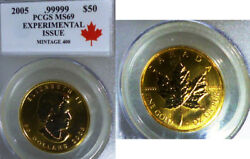 2005 PCGS MS69  GOLD MAPLE LEAF   EXPERIMENTAL ISSUE . Mintage 400