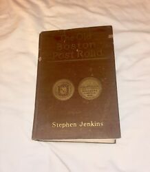 Old Boston Post Road 1913 by Jenkins w Fold Out Maps illustrated
