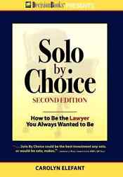 Already a Lawyer and Want to go off on your own? Complete guide to going to solo