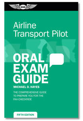 Asa Oral Exam Guide - Airline Transport Pilot Atp - 5th Edition
