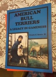 American Bull Terriers A Legacy in Gameness by Frank C. Rocca II