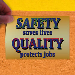 Decal Sticker Safety Saves Lives Quality Protects Jobs Style U Store Sign White