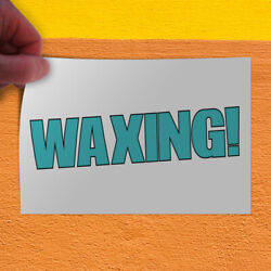 Decal Sticker Waxing! Automotive Wax Outdoor Store Sign White