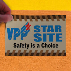 Decal Sticker Vpp Star Site Safety Is A Choice Business Style U VPP Store Sign