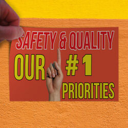 Decal Sticker Safety & Quality Our # 1 Priorities #2 Quality Outdoor Store Sign