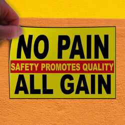 Decal Sticker No Pain Safety Promotes Quality Lifestyle Safety Sign Store Sign