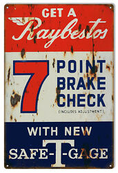 Reproduction Raybestos 7 Point Brake Check Sign 16x24