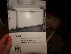 Ih International Harvester A-7 A-12 A1-6 A-20 Freezer Owners Manual
