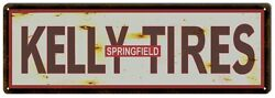 Reproduction Kelly Tires Springfield Aged Look Sign 8x24