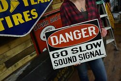 Porcelain Danger Go Slow Sound Signal Early Railroad Advertising Sign 1930's
