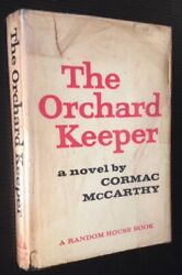 Cormac Mccarthy / The Orchard Keeper First Edition 1965
