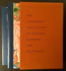 Leslie B Grigsby / Longridge Collection Of English Slipware And Delftware 1st Ed