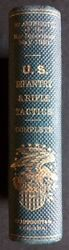 Prepared Under The Direction / By Authority U.s Infantry Tactics 1st Ed 1861