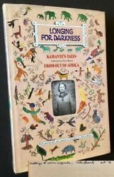 Peter Beard / Longing For Darkness Kamante's Tales From Out Of Africa Signed 1st