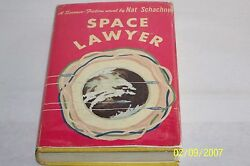 Space Lawyer By Nat Schachner, Sci-fi, 1953, Gnome Press Ric Binkley,collectible