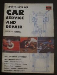 How To Save On Car Service And Repair Fred Russell 1957 Ag Z