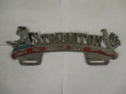 1950s Stoughton Maine Topper For License Plate Tag