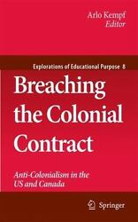 Breaching The Colonial Contract Anti-colonialism In The Us And Canada