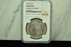 1893-o Morgan Silver Dollar Ngc Au Details -harshly Cleaned
