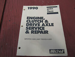 1990 Mitchell Auto Repair Manuals - All Import - Engine, Clutch, Drive Axle