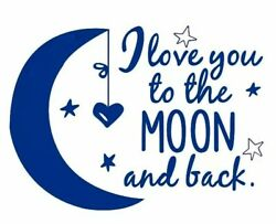 LOVE YOU TO THE MOON AND BACK Wall Decal Mural Childs Bedroom Nursery Stars Blue