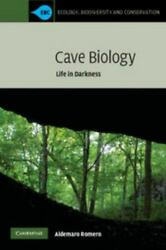 Cave Biology Life In Darkness Ecology, Biodiversity And Conservation By A...