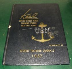 1957 Us Navy Recruit Training Command Great Lakes Il Illinois Yearbook The Keel