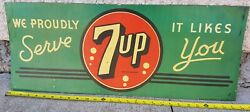 1940and039s 7up Sign Tin Sign 11 X 28 Vintage Soda Pop We Proudly Serve It Likes You