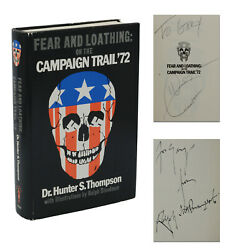 Signed Fear And Loathing On The Campaign Trail Hunter S Thompson Ralph Steadman