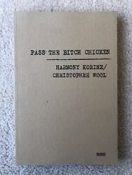 Harmony Korine  Christopher Wool : Pass The Bitch Chicken 2001
