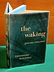 The Waking 1st Edition Theodore Roethke Poems 1933-1953 Excellent Dust Jacket