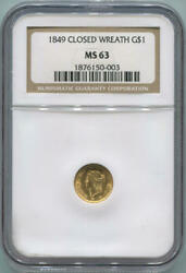 1849 Closed Wreath 1 One Dollar Gold Liberty Head, Ngc Ms63