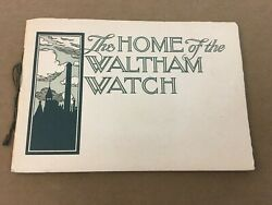 The Home Of The Waltham Watch Book Vintage History Book