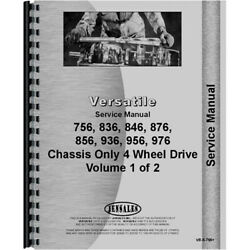 Versatile 376 756 836 846 856 876 936 956 976 Tractor Chassis Service Manual