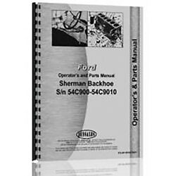 Fits Ford 860 Tractor Operator+parts Manual For The Sherman Backhoe Attachement