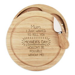 Mum Motherand039s Day Wouldnand039t Be Possible Without Me Cheese Board Knife Set Funny