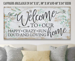 Welcome To Our Happy Crazy Fun-large Canvas Wall Art - Stretched On A Heavy Wood