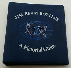 Jim Beam Bottles A Pictorial Guide 1940-1985 + 1985 Price Guide.