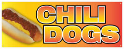 Chili Dogs Banner Hot Dog Spicy Not Spice Traditional Onion Concession Sign