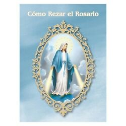 Como Rezar El Rosariohow To Pray The Rosary Booklet Spanishg1633 12 Pages