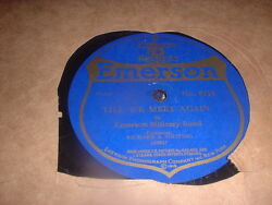 78RPM Emerson 9118 Emerson Military Band Rose of No Mans Land Till We Meet wV