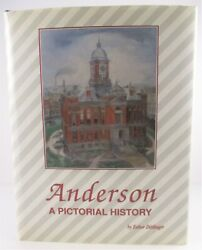 Anderson Indiana A Pictorial History Limited Numbered Edition 552 Of 2000 Book