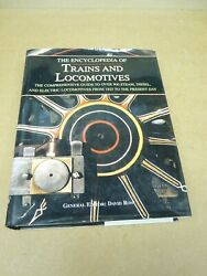 The Encyclopedia Of Trains And Locomotives The Comprehensive Guide To Over...
