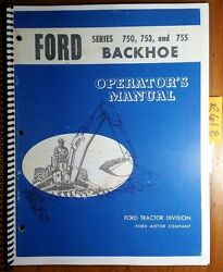 Ford 750 753 755 10 13 15' Backhoe 1966- For 3500-4500 Tractor Operator Manual