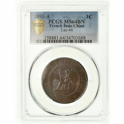 [489370] Coin French Indo-china Cent 1895 Paris Pcgs Ms64bn Bronze