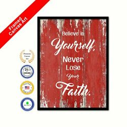 Believe In Yourself Never Lose Your Faith Red Quote Framed Canvas Office Art