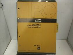 John Deere 6466a Oem Engines And Accessories Parts Catalog Manual Pc1562
